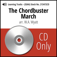 The Chordbuster March (SSAA) (arr. Wyatt) - CD Learning Tracks for 213471