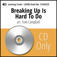 Breaking Up Is Hard To Do (SATB) (arr. Campbell) - CD Learning Tracks for 213451