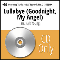Lullabye (Goodnight, My Angel) (SATB) (arr. Young) - CD Learning Tracks for 213464