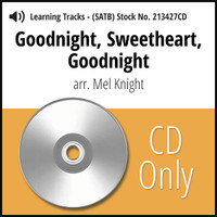 Goodnight, Sweetheart, Goodnight (SATB) (arr. Knight) - CD Learning Tracks for 213426