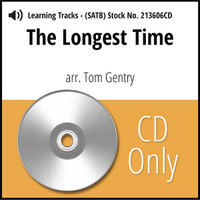 The Longest Time (SATB) (arr. Gentry) - CD Learning Tracks for 213605