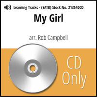 My Girl (SATB) (arr. Campbell) - CD Learning Tracks for 213539