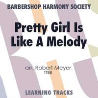 Pretty Girl Is Like A Melody (TTBB) (arr. Meyer) - CD Learning Tracks