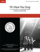 'Til I Hear You Sing (SSAA) (arr. Hicks)