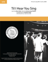 'Til I Hear You Sing (SATB) (arr. Hicks)