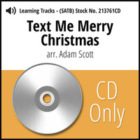 Text Me Merry Christmas (SATB) (arr. Scott) - CD Learning Tracks for 213760