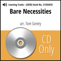 Bare Necessities (SATB) (arr. Gentry) - CD Learning Tracks for 213563