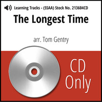 The Longest Time (SSAA) (arr. Gentry) - CD Learning Tracks for 213603