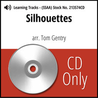 Silhouettes (SSAA) (arr. Gentry) - CD Learning Tracks for 213573