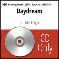 Daydream (SSAA) (arr. Knight) - CD Learning Tracks for 213275
