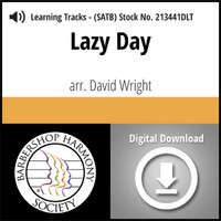 Lazy Day (SATB) (arr. Wright) - Digital Learning Tracks for 213440