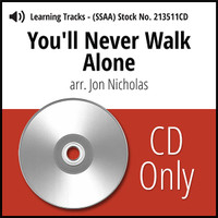 You'll Never Walk Alone (SSAA) (arr. Nicholas) - CD Learning Tracks for 213510