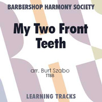All I Want For Christmas Is My Two Front Teeth (TTBB) (arr. Szabo) - Digital Learning Tracks for 7694
