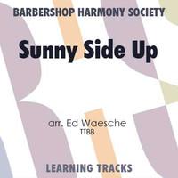 Sunny Side Up (TTBB) (arr. Waesche) - Digital Learning Tracks for 7191