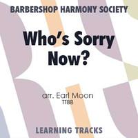 Who's Sorry Now? (TTBB) (arr. Moon) - Digital Learning Tracks for 7294