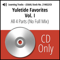 Yuletide Favorites Vol. I (SSAA) Learning CD Kit  (All 4 Parts) (No Full Mix) for 214017