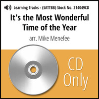 It's the Most Wonderful Time of the Year (6 Part - SATTBB) (arr. Menefee) - CD Learning Tracks for 214048