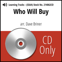 Who Will Buy (SSAA) (arr. Briner) - CD Learning Tracks for 213629