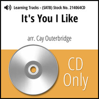 It's You I Like (SATB) (arr. Outerbridge) - CD Learning Tracks for 214043