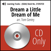 Dream a Little Dream of Me (SSAA) (arr. Gentry) - CD Learning Tracks for 213936
