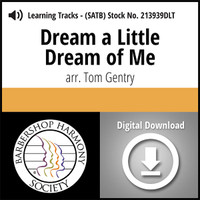 Dream a Little Dream of Me (SATB) (arr. Gentry) - Digital Learning Tracks for 213938