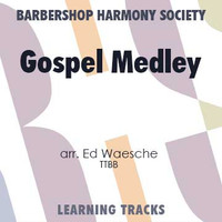 Gospel Medley (TTBB) (arr. Waesche) - Digital Learning Tracks