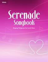 Serenade Songbook (SSAA)
