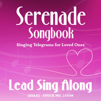 Serenade Songbook (SSAA) - Lead Sing Along Tracks - (Full Mix minus Lead) for 214100