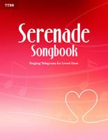 Serenade Songbook (TTBB)