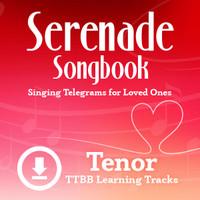 Serenade Songbook (TTBB) (Tenor) - Digital Learning Tracks for 214088