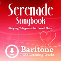 Serenade Songbook (TTBB) (Baritone) - Digital Learning Tracks for 214088