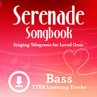 Serenade Songbook (TTBB) (Bass) - Digital Learning Tracks for 214088