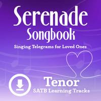 Serenade Songbook (SATB) (Tenor) - Digital Learning Tracks for 214112