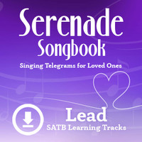 Serenade Songbook (SATB) (Lead) - Digital Learning Tracks for 214112