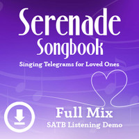 Serenade Songbook - Digital Listening Demo (SATB) - (FULL MIXES ONLY) for 214112