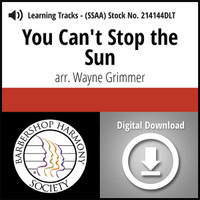 You Can't Stop the Sun (SSAA) (arr. Grimmer) - Digital Learning Tracks for 214141