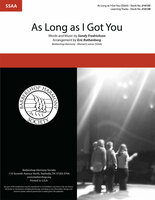 As Long as I Got You (SSAA) (arr. Ruthenberg)