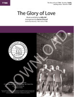 The Glory of Love (TTBB) (arr. Driscoll) - Download