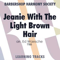 Jeanie With the Light Brown Hair (TTBB) (arr. Waesche) - Digital Learning Tracks for 202769