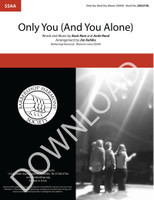 Only You (And You Alone) (SSAA) - (arr. Kahlke) Download