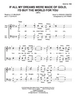 If All My Dreams Were Made of Gold, I'd Buy the World for You (TTBB) (arr. Perry) - Download