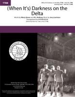 (When It's) Darkness on the Delta (TTBB) (arr. SPEBSQSA) - DOWNLOAD