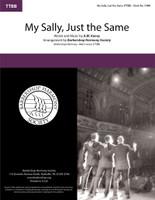 My Sally, Just the Same (TTBB) (arr. BHS)