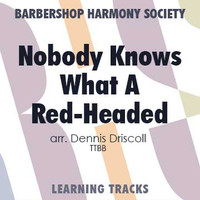 Nobody Knows What A Red-Headed Mama Can Do (TTBB) (arr. Driscoll) - Digital Learning Tracks for 202218