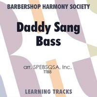 Daddy Sang Bass (TTBB) (arr. BHS) - CD Learning Tracks for 7733
