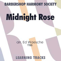 Midnight Rose (TTBB) (arr. Waesche) - CD Learning Tracks for 7141