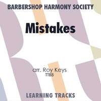 Mistakes (TTBB) (arr. Keys) - CD Learning Tracks for 7219