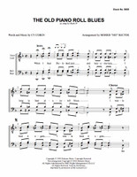 The Old Piano Roll Blues (TTBB) (arr. Rector)