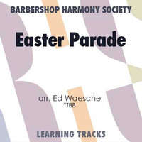 Easter Parade (TTBB) (arr. Waesche) - CD Learning Tracks for 7114