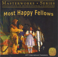 Most Happy Fellows - 1977 Int. Champs AIC Masterworks CD
